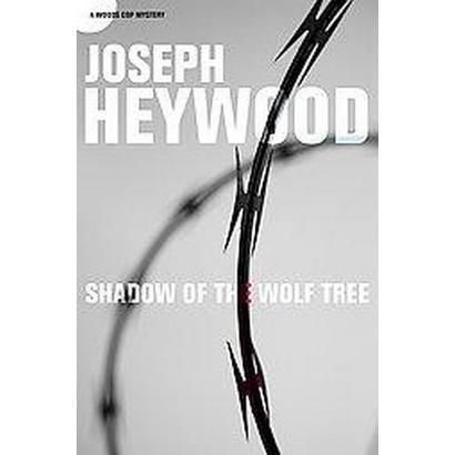 Shadow of the Wolf Tree (Paperback)