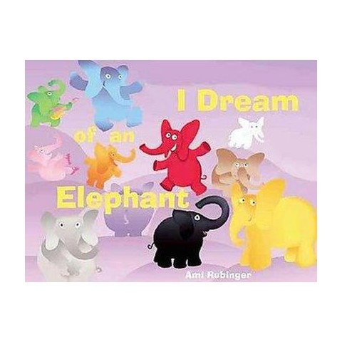 I Dream of an Elephant (Hardcover)