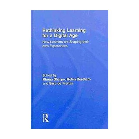 Rethinking Learning for a Digital Age (Hardcover)