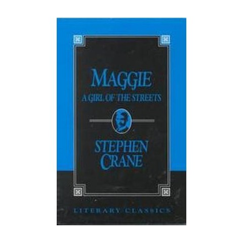 Maggie, a Girl of the Streets (Paperback)