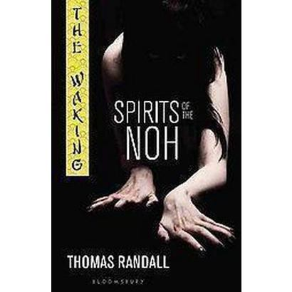 Spirits of the Noh (Paperback)