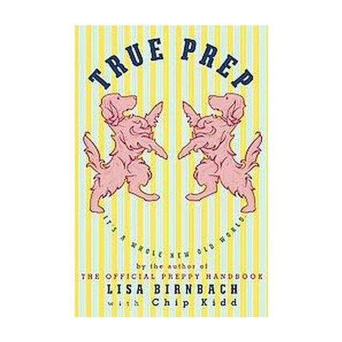 True Prep (Hardcover)