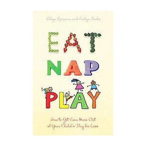 Eat, Nap, Play (Paperback)