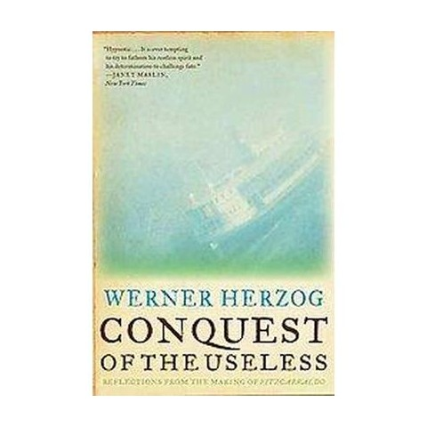 Conquest of the Useless (Reprint) (Paperback)