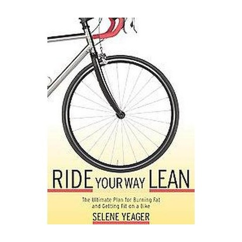 Ride Your Way Lean (Paperback)
