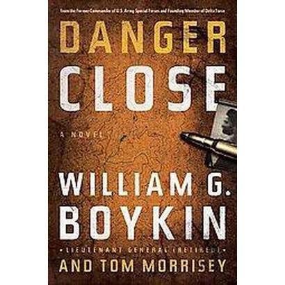 Danger Close (Hardcover)