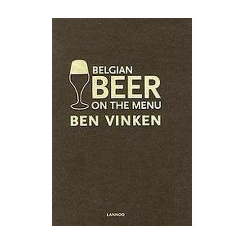 Belgian Beer On the Menu (Hardcover)