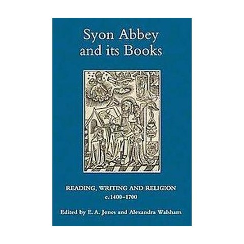 Syon Abbey and Its Books (Hardcover)
