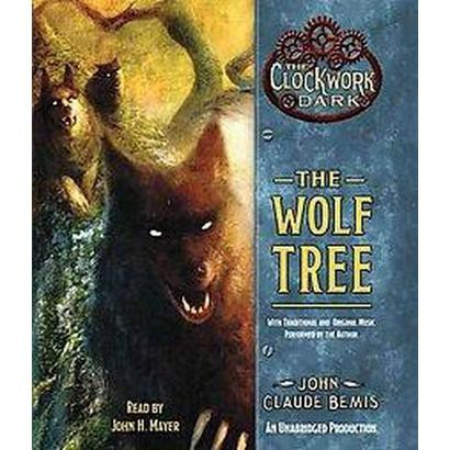 The Wolf Tree (Unabridged) (Compact Disc)
