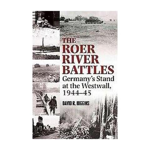 The Roer River Battles (Hardcover)