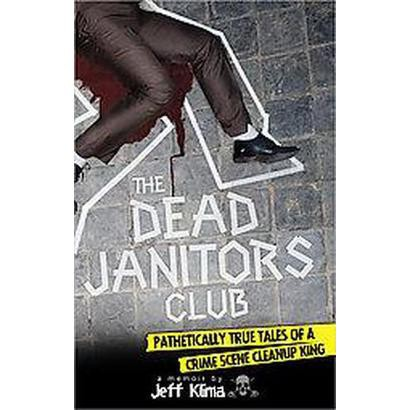 The Dead Janitors Club (Paperback)