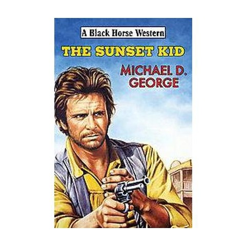 The Sunset Kid (Hardcover)
