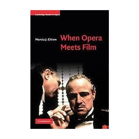When Opera Meets Film (Hardcover)