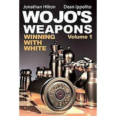 Wojo's Weapons (1) (Paperback)