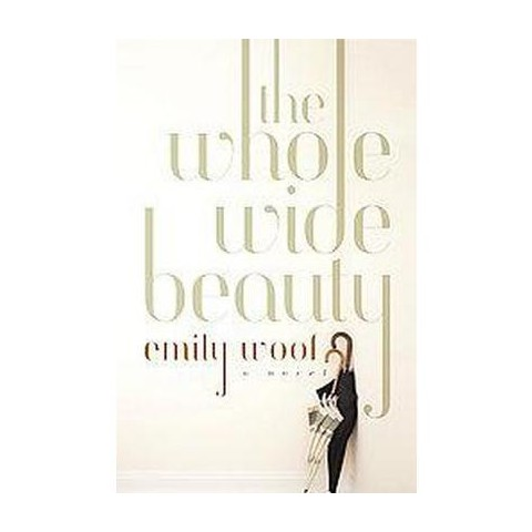 The Whole Wide Beauty (Hardcover)