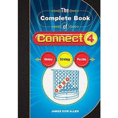 The Complete Book of Connect 4 (Paperback)