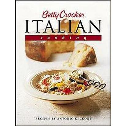 Betty Crocker's Italian Cooking (Hardcover)