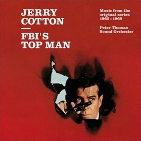 Jerry Cotton: FBI's Top Man/Music from the Original Series 1965-1969