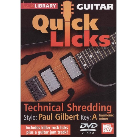 Lick Library: Guitar Quick Licks - Technical Shredding Paul Gilbert Style