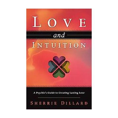 Love & Intuition (Paperback)