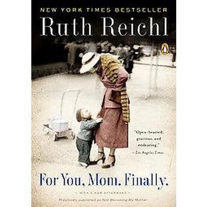 For You, Mom, Finally (Paperback)