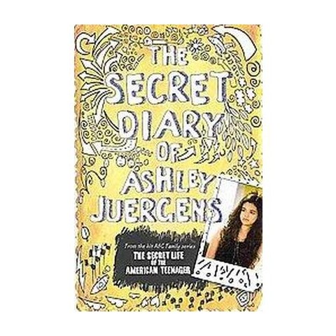 The Secret Diary of Ashley Juergens (Hardcover)