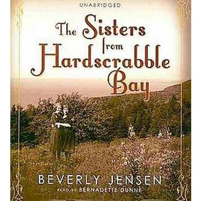 The Sisters from Hardscrabble Bay (Unabridged) (Compact Disc)
