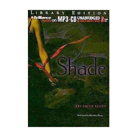 Shade (Unabridged) (Compact Disc)