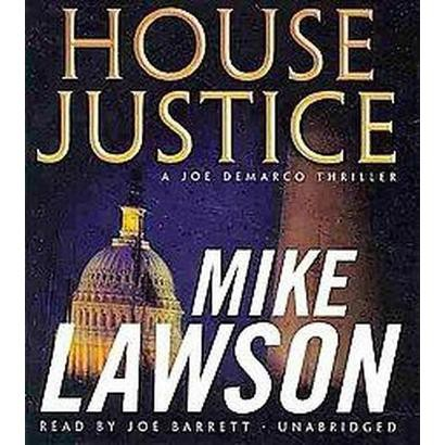 House Justice (Unabridged) (Compact Disc)