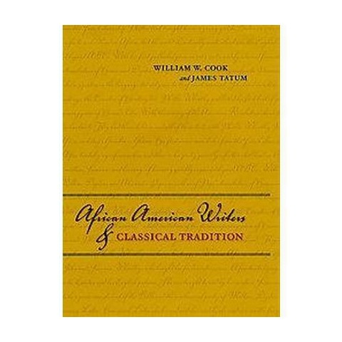 African American Writers and Classical Tradition (Hardcover)