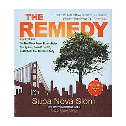 The Remedy (Unabridged) (Compact Disc)