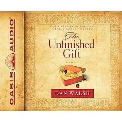 The Unfinished Gift (Unabridged) (Compact Disc)