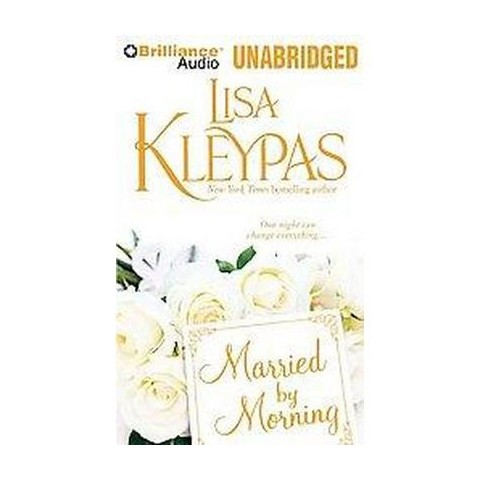Married by Morning (Unabridged) (Compact Disc)