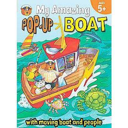 My Amazing Pop-Up Boat (Hardcover)
