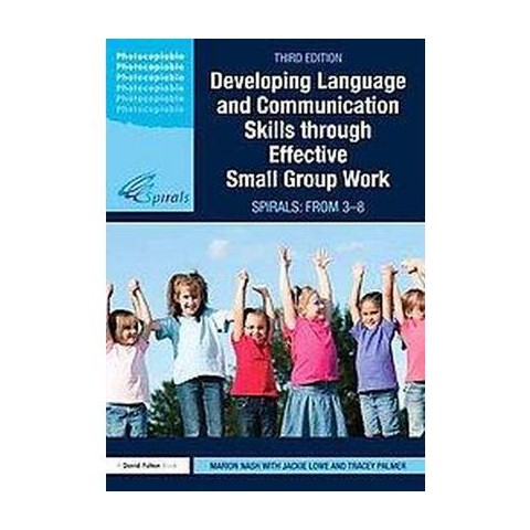 Developing Language and Communication Skills Through Effective Small Group Work (Paperback)