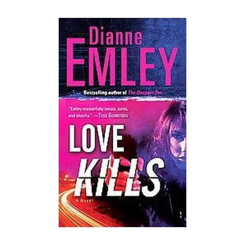Love Kills (Paperback)