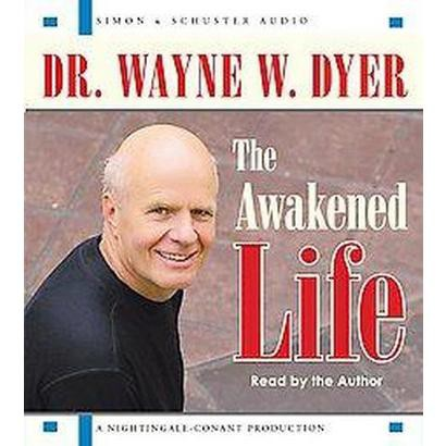 The Awakened Life (Abridged) (Compact Disc)