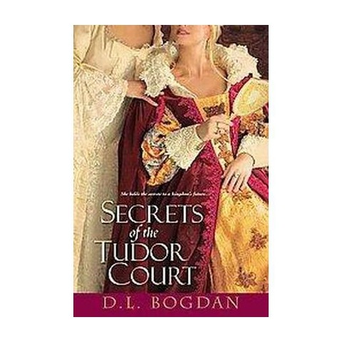 Secrets of the Tudor Court (Original) (Paperback)