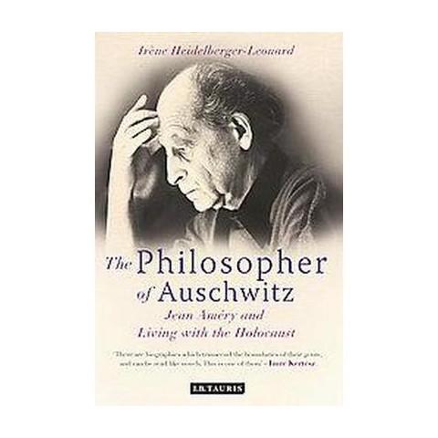 The Philosopher of Auschwitz (Hardcover)