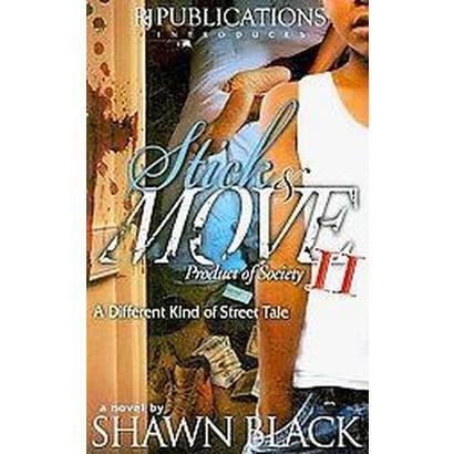 Stick & Move II (Paperback)