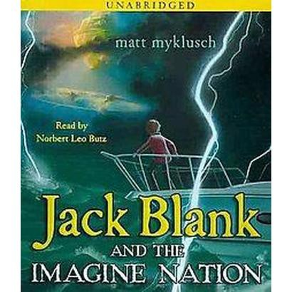 Jack Blank and the Imagine Nation (Unabridged) (Compact Disc)
