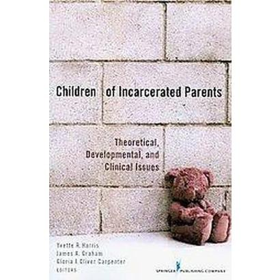 Children of Incarcerated Parents (Paperback)