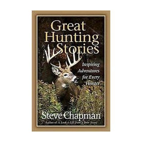 Great Hunting Stories (Paperback)