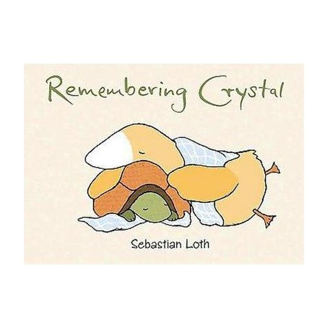 Remembering Crystal (Hardcover)