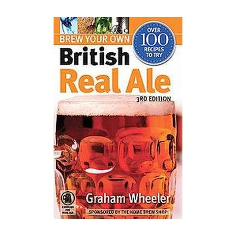 Brew Your Own British Real Ale (Reprint) (Paperback)
