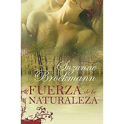 Fuerza de la naturaleza/ Force of Nature (Paperback)