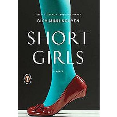 Short Girls (Reprint) (Paperback)