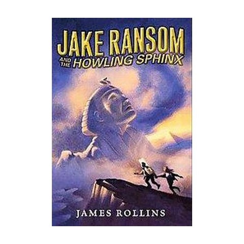 Jake Ransom and the Howling Sphinx (Hardcover)