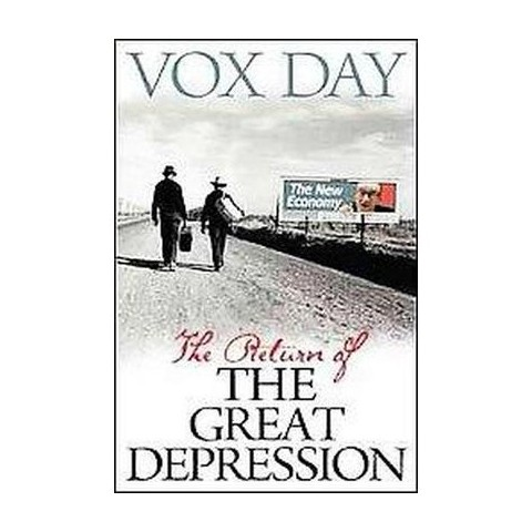 The Return of The Great Depression (Hardcover)