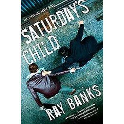 Saturday's Child (Hardcover)